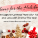 3 key steps to connect with family over the holidays